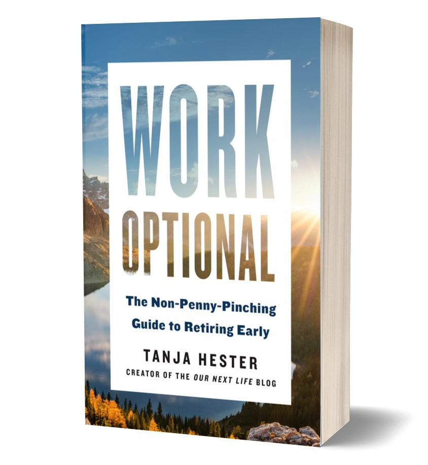 WORK OPTIONAL: The Non-Penny-Pinching Guide to Retiring Early by Tanja Hester