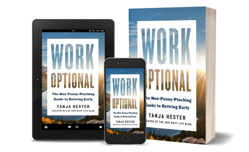 Work Optional: The Non-Penny-Pinching Guide to Early Retirement by Tanja Hester