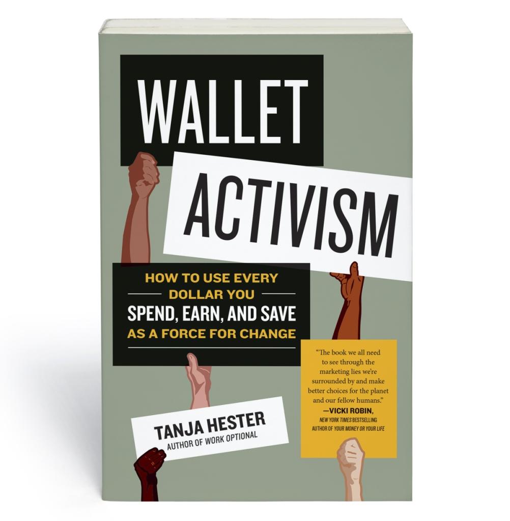 Wallet Activism by Tanja Hester